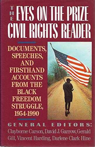 9780670842179: The Eyes on the Prize Civil Rights Reader: Documents, Speeches, and First Hand Accounts From The Black Freedom Struggle, 1954-1990