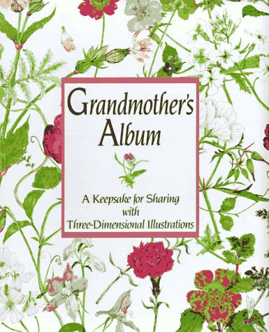 9780670842209: Grandmother's Album: A Keepsake for Sharing with Three-Dimensional Illustrations