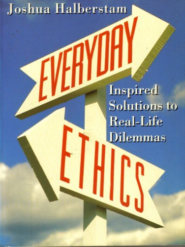 9780670842476: Everyday Ethics: Inspired Solutions to Real-Life Dilemmas