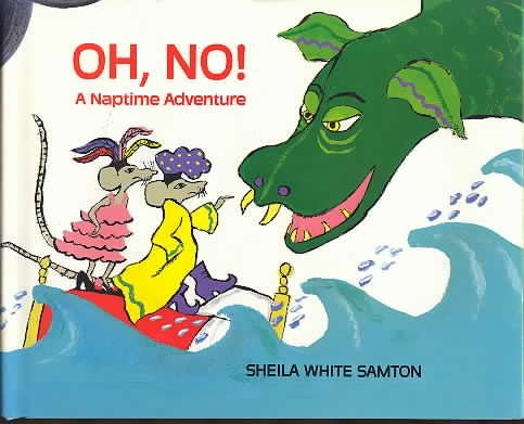 Oh No!: A Naptime Adventure (Viking Kestrel picture books): Samton, Sheila White
