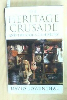 9780670842575: The Heritage Crusade and the Spoils of History