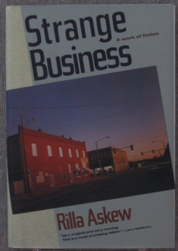 Strange Business (Signed First Edition, with ALS): Askew, Rilla