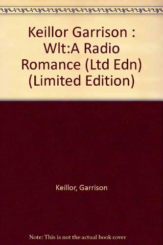 9780670842650: WLT a Radio Romance (Limited Edition)