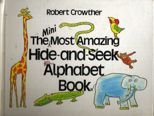 9780670842674: Most Amazing Hide-and-seek Alphabet Book (Viking Kestrel Picture Books)