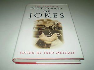 9780670842698: The Penguin Dictionary of Jokes, Wisecracks, Quips and Quotes