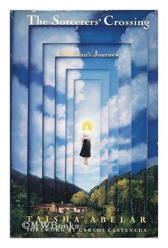9780670842728: The Sorcerer's Crossing: A Woman's Journey