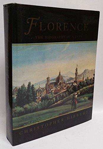9780670842971: Florence: The Biography of a City