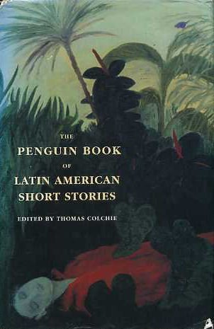 9780670842995: The Penguin Book of Latin American Short Stories