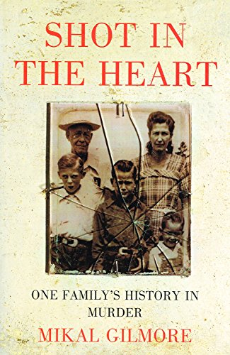 9780670843046: SHOT IN THE HEART: ONE FAMILY'S HISTORY IN MURDER