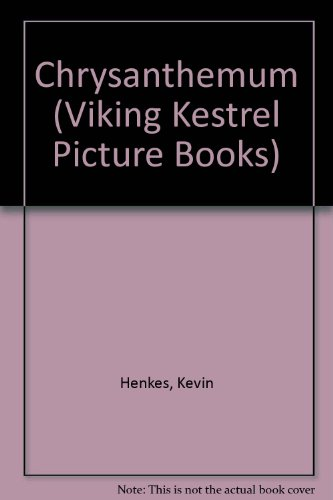 9780670843206: Chrysanthemum (Viking Kestrel Picture Books)