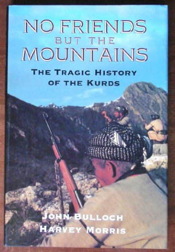 9780670843237: No Friends but the MOuntains: The Tragic History of the Kurds.