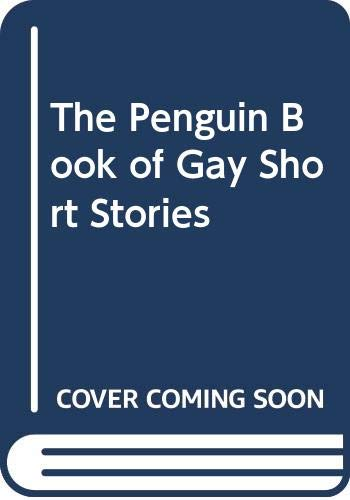9780670843374: The Penguin Book of Gay Short Stories