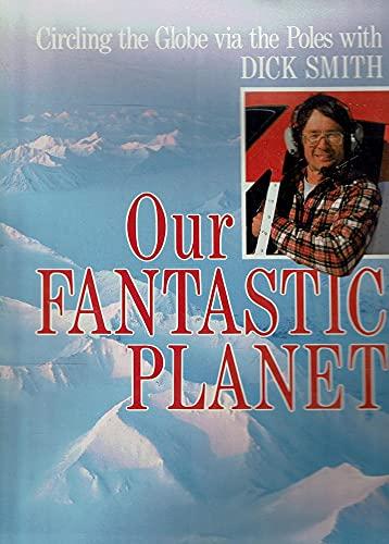 9780670843442: Our Fantastic Planet