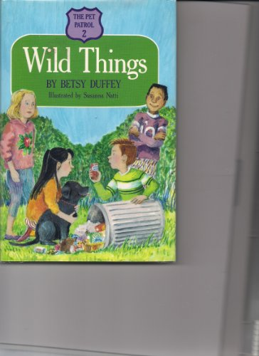 Wild Things: Duffey, Betsy