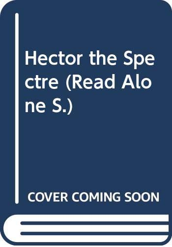 9780670843633: Hector the Spectre (Read Alone)