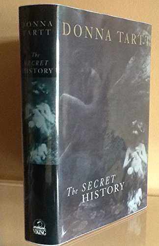 9780670843657: The Secret History