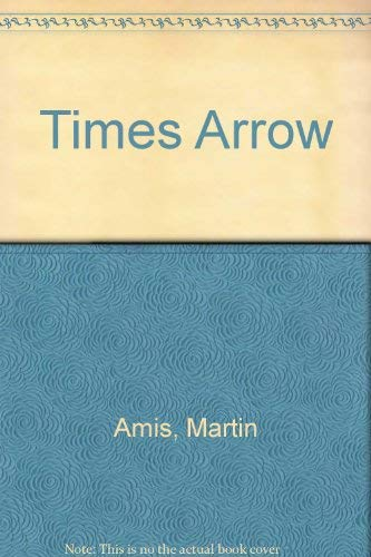 9780670843664: TIME'S ARROW.