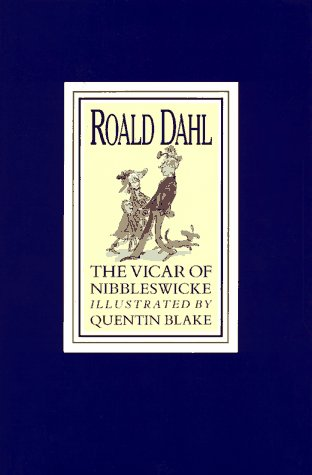 9780670843848: Dahl Roald : Vicar of Nibbleswicke(Us)