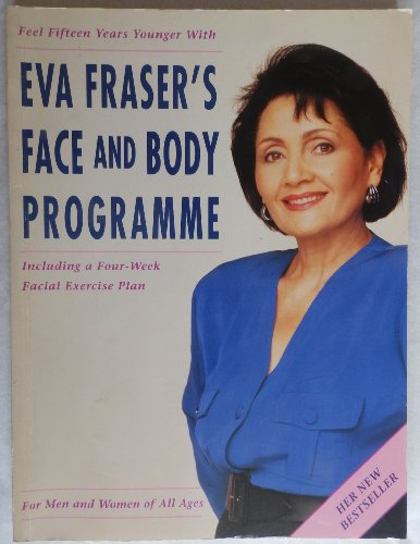 9780670843893: Eva Fraser's Face and Body Programme