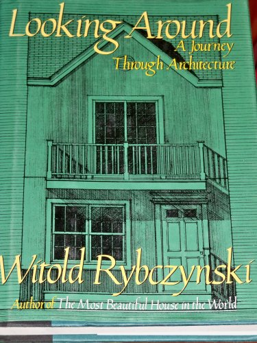 9780670844210: Looking Around: A Journey Through Architecture