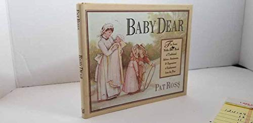 9780670844388: Baby Dear: Traditional Advice, Sentiments, and Expressions of Endearment from the Past (Sweet Nellie)