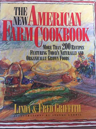 The New American Farm Cookbook