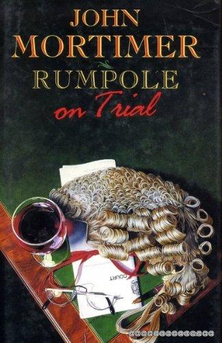 9780670844593: Rumpole on Trial