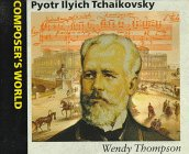 9780670844760: Pyotr Ilyich Tchaikovsky (Composer's World)