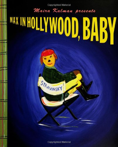 Max in Hollywood, Baby: Kalman, Maira
