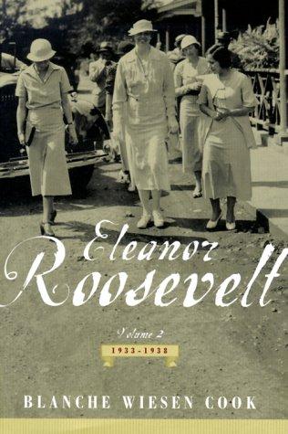 Eleanor Roosevelt 1933-1938 Volume 2: Cook, Blanche Wiesen