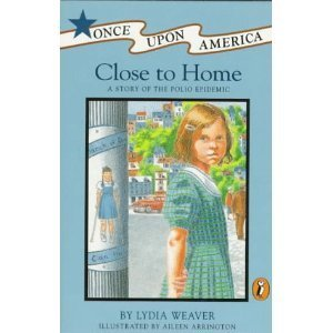 9780670845118: Weaver Lydia : Close to Home (Once Upon America)