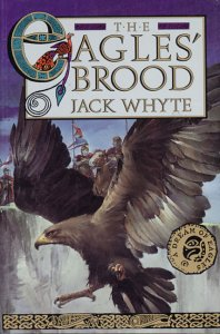 The Eagles' Brood: Whyte, Jack