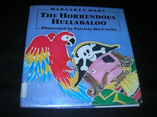 The Horrendous Hullabaloo: Mahy, Margaret