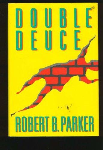 Double Deuce: Parker, Robert B.