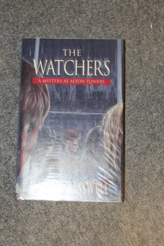 The Watchers: A Mystery at Alton Towers: Cresswell, Helen