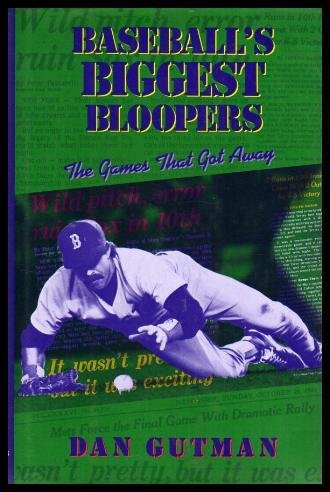 9780670846030: Baseball's Biggest Bloopers: The Games That Got Away