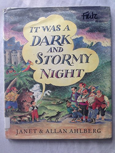 9780670846207: It Was a Dark and Stormy Night (Viking Kestrel picture books)