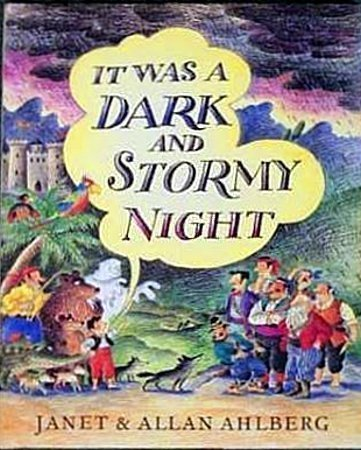 It Was a Dark and Stormy Night: Ahlberg, Allan