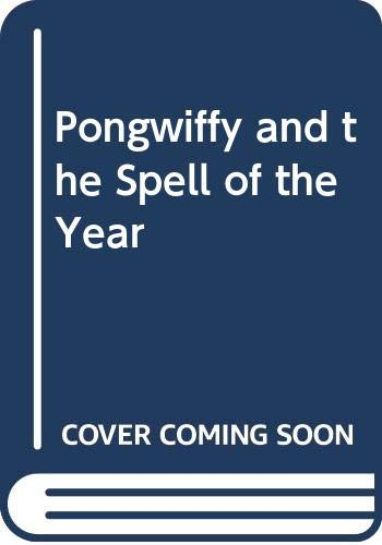9780670846368: Pongwiffy and the Spell of the Year