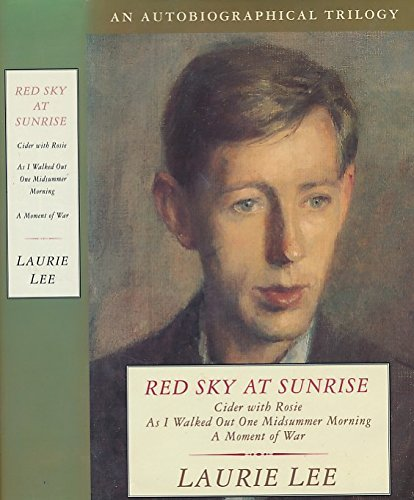 "9780670846580: Red Sky at Sunrise: ""Cider with Rosie"", ""As I Walked Out One Midsummer Morning"" and ""Moment of War"""