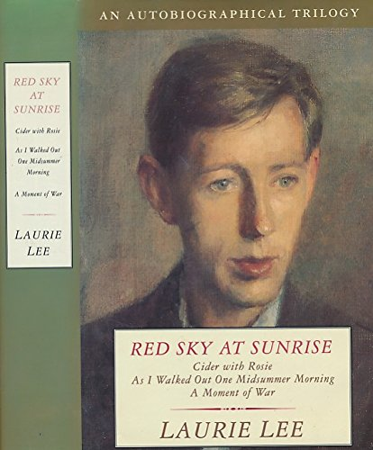 9780670846580: Red Sky at Sunrise: Cider With Rosie/As I Walked Out One Midsummer Morning/a Moment of War
