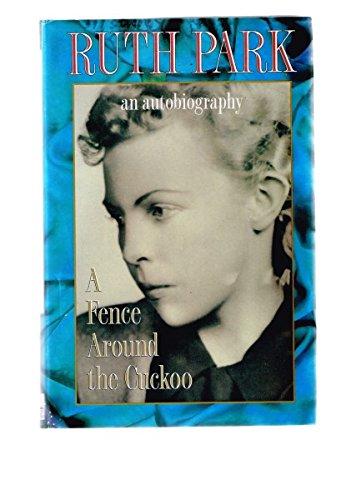 9780670846795: Fence Around the Cuckoo (Vol 1) (Viking)
