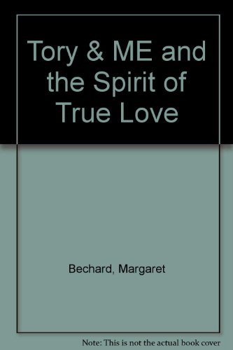 9780670846887: Tory and Me and the Spirit of True Love
