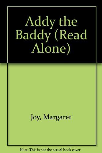 9780670846948: Addy the Baddy (Read Alone)