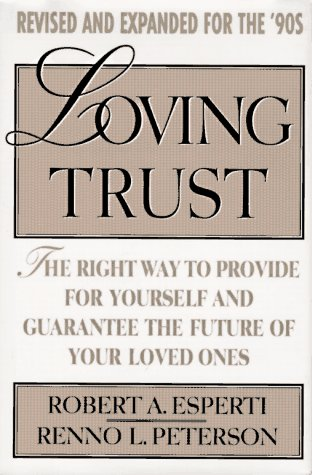 9780670847150: Loving Trust: The Right Way to Provide for Yourself and Guarantee the Future of Your Loved Ones