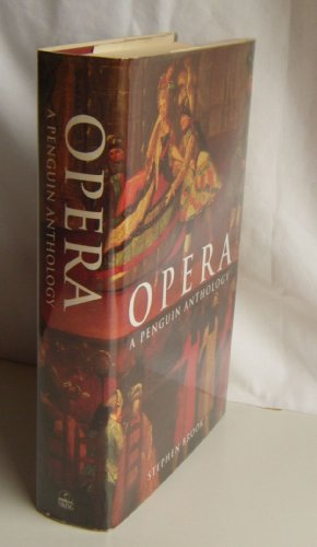 Opera, a Penguin Anthology: BROOK, Stephen
