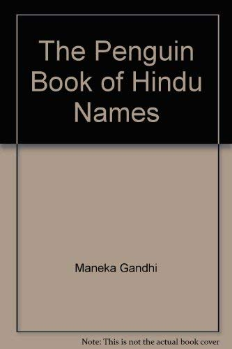 9780670847228: The Penguin Book of Hindu Names