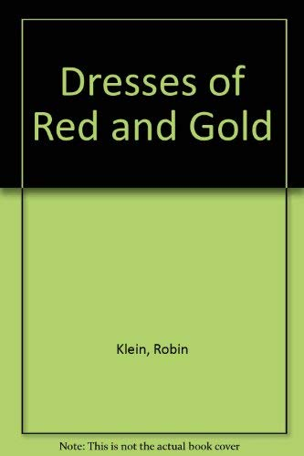 9780670847334: Dresses of Red and Gold