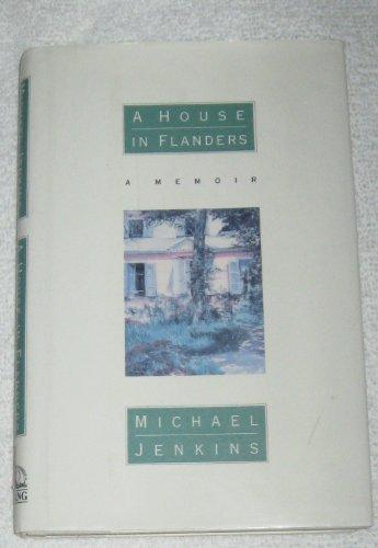 9780670847808: A House in Flanders: A Memoir