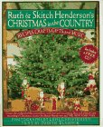 Ruth and Skitch Henderson's Christmas in the Country: Recipes, Crafts, Gifts, and Music: ...